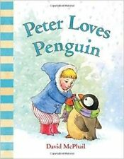 Peter Loves Penguin ' McPhail, David