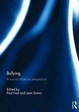 NEW Bullying: A Social Influence Perspective by Hardcover Book (English) Free Sh