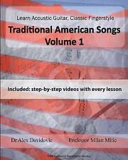 Learn Acoustic Guitar, Classic Fingerstyle: Traditional American Songs Volume...