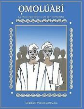 Omoluabi : La Descripcion de un Ser Completo by Solagbade Popoola Library...