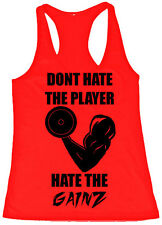 Dont Hate The Player Hate The Gainz -funny workout tank motivational gym fitness