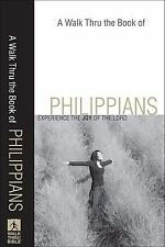 A Walk Thru the Book of Philippians : Experience the Joy by Baker Publishing