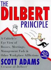 NEW The Dilbert Principle: A Cubicle's-Eye View of Bosses, Meetings, Management