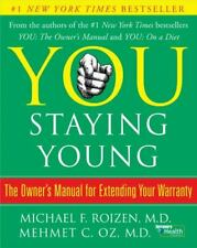 You On A Diet Owners Manual for Extending Your Warranty Michael Roizen Dr OZ