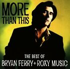 More Than This: the Best of Bryan F - Roxy Music / Bryan Ferry - CD - NEW ITEM