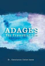 NEW Adages: The Proverbial Life by Dr. Constance Colon-Jones Hardcover Book (Eng
