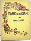SANG UND KLANG fürs kinderherz. German Childs Book 1909