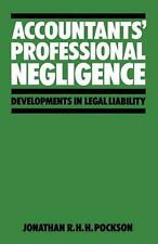 NEW Accountants' Professional Negligence by Jonathan R.H.H. Pockson Paperback Bo