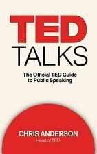 NEW Ted Talks: The Official Ted Guide to Public Speaking by Chris Anderson Compa