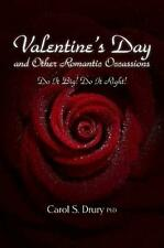 NEW Valentine's Day and Other Romantic Occasions - Do It Big! Do It Right! by Ph