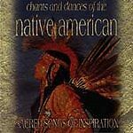 Various Artists : Chants and Dances of the Native American - Sacred Songs Of Ins
