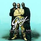 Groove Me: The Very Best of Guy, New Music