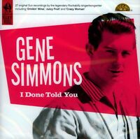 GENE SIMMONS - I DONE TOLD YOU (NEW SEALED CD)