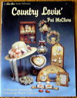 Pat McClure COUNTRY LOVIN' Tole Painting instruction book