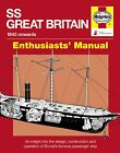 SS Great Britain Haynes Manual Isambard Kingdom Brunel Sail Steam Ship H5105 NEW