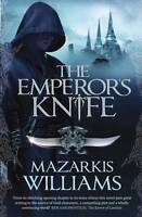 The Emperors Knife (Tower and Knife Trilogy),ACCEPTABLE Book