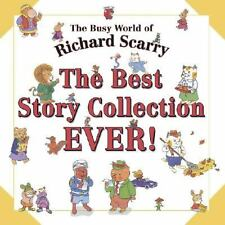 The Best Story Collection EVER! (Busy World of Richard Scarry), Scarry, Richard,
