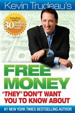 """New Free Money """"They"""" Don't Want You to Know About By Kevin Trudeau [HARDCOVER]"""