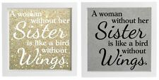 Vinyl Sticker DIY Box Frame WOMAN WITHOUT A SISTER is like a bird without wings
