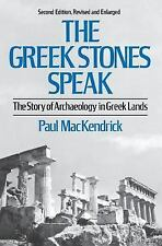 The Greek Stones Speak: The Story of Archaeology in Greek Lands (Second Edition,