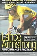 VG, The Lance Armstrong Performance Program: The Training, Strengthening, and Ea