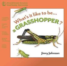 What's It Like to Be a Grasshopper? 9781622430482 by Jinny Johnson, Paperback