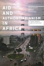Aid and Authoritarianism in Africa: Development Without Democracy 9781783606283