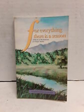 For everything there is a season: A book of meditations for single adults