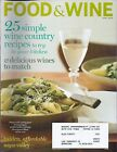 Food & Wine April 2009 Magazine 25 Simple Wine Country Recipes
