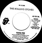 Rolling Stones Hang Fire Mono / Stereo PROMO 45 USA With Out Picture Sleeve