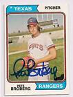 PETE BROBERG 1974 TOPPS AUTOGRAPHED   BASEBALL CARD  PSA/DNA TEXAS RANGERS