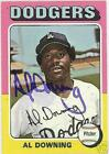 AL DOWNING 1975 TOPPS AUTO BASEBALL CARD  PSA/DNA