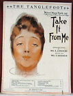 """""""THE TANGLEFOOT"""" from """"TAKE IT FROM ME"""" (1919)"""