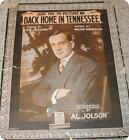 Back Home in Tennessee AL JOLSON 1915 Sheet Music !