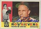 ROY SIEVERS  AUTOGRAPHED 1960 TOPPS  BASEBALL CARD