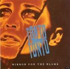 Tonto Tonto: Mirror for the Blame (Like New CD)