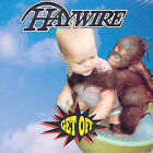HAYWIRE - GET OFF [HAYWIRE] - NEW CD