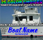 CUSTOM TRANSOM BOAT NAME VINYL DECAL BUSINESS LETTERING STICKER WINDOW SIGN SIZE