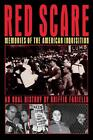Red Scare: Memories of the American Inquisition: An Oral History by Griffin Fari