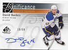2011-12 SP GAME USED DAVID BACKES SIGNIFICANCE AUTO AUTOGRAPH # 18 50