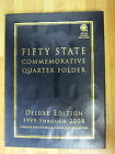 FIFTY STATE COMMEMORATIVE QUARTER FOLDER DELUXE EDITION 1999-2008