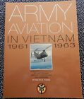 ARMY AVIATION  IN VIETNAM 1961-63 VOL1 - RALPH B. YOUNG