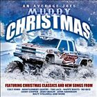 An  Average Joe's Muddy Christmas by Various Artists (NEW)
