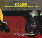 SCISSORMEN - Big Shoes: Walking & Talking The Blues(CD-DVD - White Blues U.S.A.