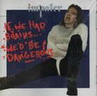 IMPALER IF WE HAD BRAINS WE'D BE DANGEROUS NEW (CD, Mar-2000, Century Media)