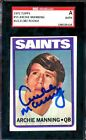 Saints HOF SGC Rc On card Auto Archie Manning 1972 Topps Rookie Signed Autograph