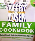 The Biggest Loser Family Cookbook Budget friendly meals by Biggest Loser new