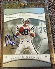 PEYTON MANNING 2016 PANINI CLASSICS RECOLLECTION COLLECTION BUYBACK AUTO 1 1