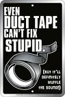 Duct Tape Tin Sign 8x12