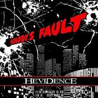 Nobody's Fault by Hevidence (Frontiers Music Srl / Hard Rock & Metal) [Audio CD]